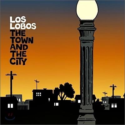 Los Lobos - Town In The City