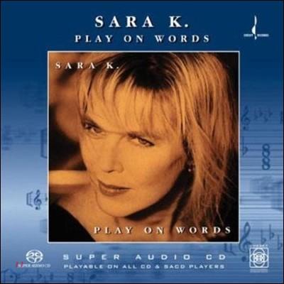 Sara K. (사라 케이) - Play On Words [SACD Hybrid]