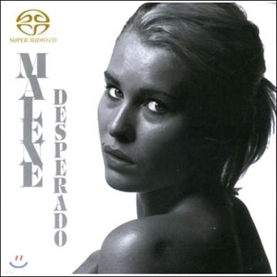 Malene Mortensen (말렌 모르텐센) - Desperado (데스페라도) [SACD]