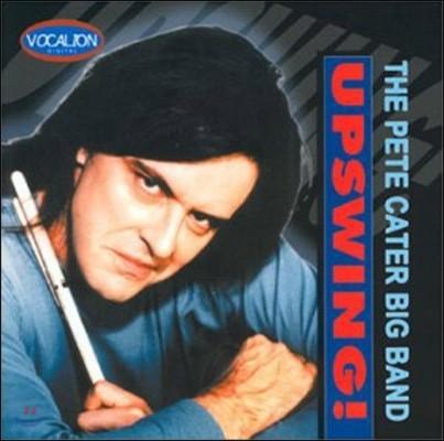 The Pete Cater Big Band (피트 카터 빅 밴드) - Upswings! [SACD Hybrid]