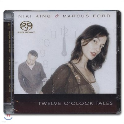 Niki King & Marcus Ford (니키 킹, 마커스 포드) - Twelve O'Clock Tales [SACD Hybrid]