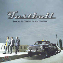 Fastball - Painting The Corners (The Best Of Fastball)
