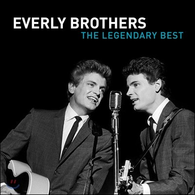 Everly Brothers (에벌리 브라더스) - The Legendary Best