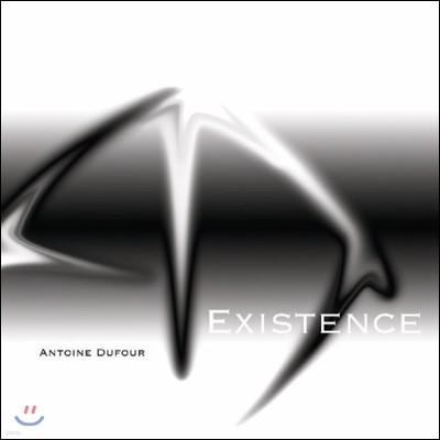 Antoine Dufour (안토인 듀퍼) - Existence