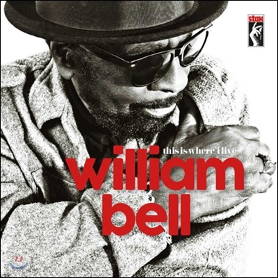 William Bell (윌리엄 벨) - This Is Where I Live [LP]