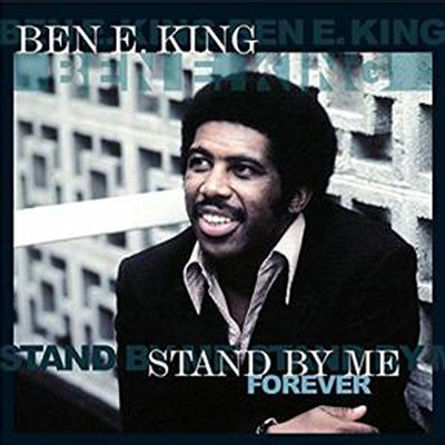 Ben E. King - Stand By Me Forever (180g Vinyl LP)