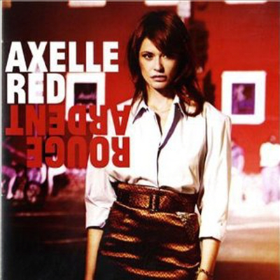 Axelle Red - Rouge Ardent (Digipack)