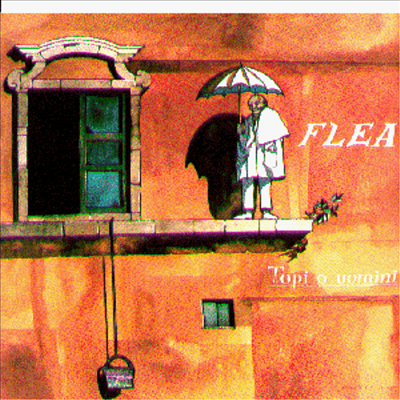 Flea - Topi O Uomini (LP Sleeve)(CD)