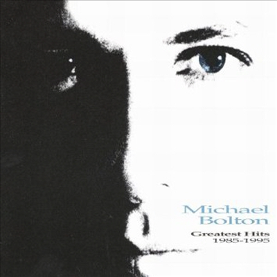 Michael Bolton - Greatest Hits: 1985-1995