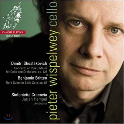 Pieter Wispelwey 쇼스타코비치: 첼로 협주곡 2번 / 브리튼: 모음곡 - 피터 비스펠베이 (Shostakovich : Cello Concerto no.2 / Britten: 3 Suite for Cello Solo op.87)