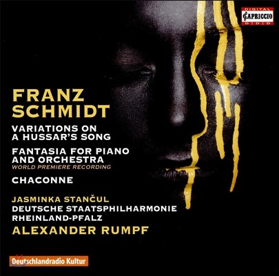 Alexander Rumpf 프란츠 슈미트: 피아노와 오케스트라를 위한 판타지아, 샤콘느 (Franz Schmidt: Variations on Hussar's Song, Chaconne, Fantasia for Piano & Orchestra) 알렉산더 룸프