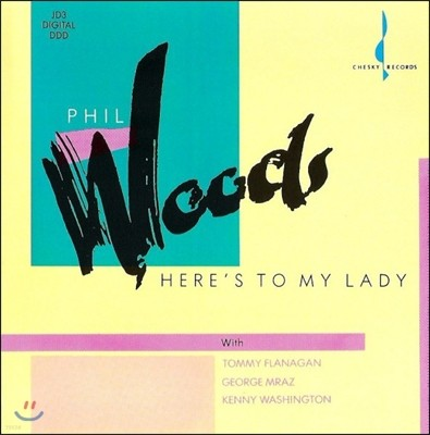 Phil Woods (필 우즈) - Here'S To My Lady