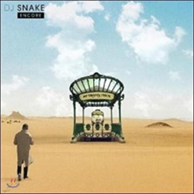 DJ Snake (디제이 스네이크) - Encore