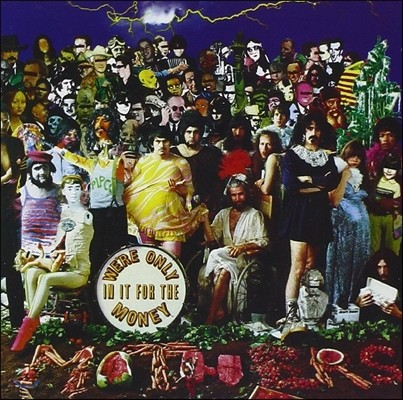 Frank Zappa & The Mothers of Invention (프랭크 자파 & 더 마더스 오브 인벤션) - We`re Only In It For The Money [Gold CD]