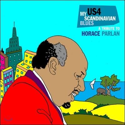 US4 (프로젝트 US4) - My Scandinavian Blues: A Tribute To Horace Parlan (마이 스칸디나비안 블루스 - 호레이스 팔란 트리뷰트)