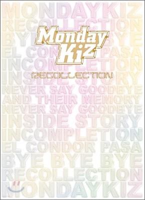 먼데이 키즈 (Monday Kiz) - Recollection