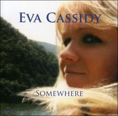 Eva Cassidy (에바 캐시디) - Somewhere