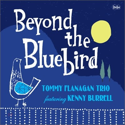 Tommy Flanagan With Kenny Burrell - Beyond The Bluebird
