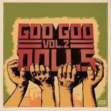 Goo Goo Dolls - Volume Two