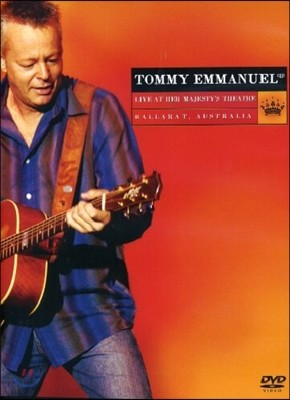 Tommy Emmanuel (토미 엠마뉴엘) - Live At Her Majesty'S Theater