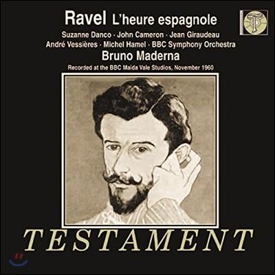 Bruno Maderna / Suzanne Danco 라벨: 오페라 '스페인의 시간' - 브루느 마데르나, 수잔 당코, BBC 심포니 (Ravel: L'Heure espagnole)
