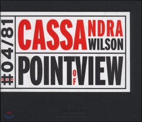 Cassandra Wilson (카산드라 윌슨) - Point Of View