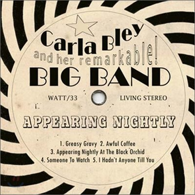 Carla Bley Big Band - Appearing Nightly