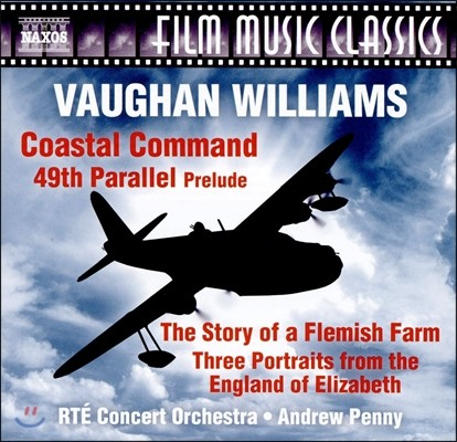 Andrew Penny 본 윌리엄스의 영화음악들: 49도선, 남극의 스코트, 엘리자베스 1세 시대의 잉글랜드 (Vaughan Williams: Coastal Command, 49th Parallel) 앤드류 페니