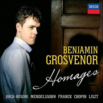Benjamin Grosvenor 벤자민 그로브너 - 오마주: 바흐-부조니 / 멘델스존 / 쇼팽 / 프랑크 / 리스트 (Homages: J.S. Bach-Busoni / Chopin / Liszt / Franck / Mendelssohn)