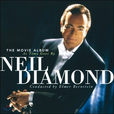 Neil Diamond (닐 다이아몬드) - The Movie Album: As Time Goes By