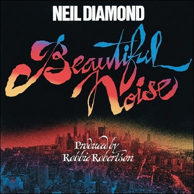 Neil Diamond (닐 다이아몬드) - Beautiful Noise