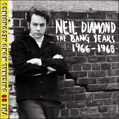 Neil Diamond (닐 다이아몬드) - The Bang Years 1966-1968: The 23 Original Mono Recordings