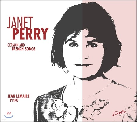 Janet Perry 자넷 페리의 독일어와 프랑스어 가곡 (German and French Songs)