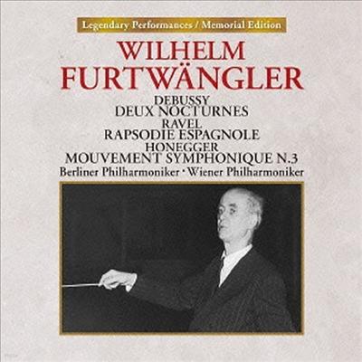 드뷔시: 야상곡, 라벨: 스페인 광시곡, 오네거: 교향적 악장 3번 (Debussy: Deux Noctornes, Ravel: Rapsodie Espagnole, Honegger: Mouvement Symphonique N.3) (UHQCD)(일본반) - Wilhelm Furtwangler