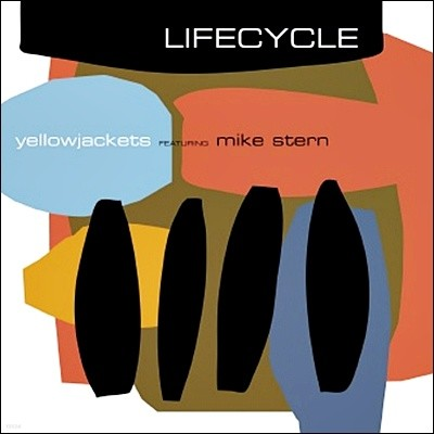 Yellowjackets - Life Cycle (Featuring Mike Stern)