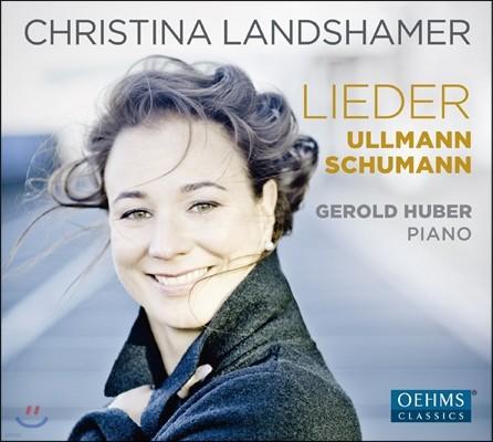 Christina Landshamer 슈만 / 빅토르 울만: 가곡집 (Schumann / Viktor Ullmann: Lieder) 크리스티나 란트샤머