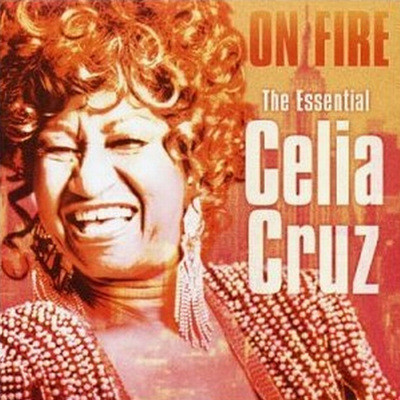 Celia Cruz - On Fire (The Essential Celia Cruz)