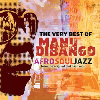 Manu Dibango - The Very Best Of Afrosoul Jazz