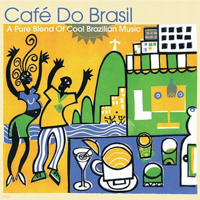Cafe Do Brasil: A Pure Blend Of Cool Brazilan Music
