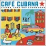 Cafe Cubano: Cigars, Cars and Cuban Bars
