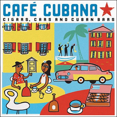 Cafe Cubano: Cigars, Cars and Cuban Bars