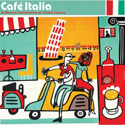 Cafe Italia : A Musical Celebration of Coffee Culture