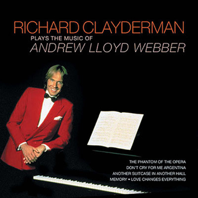 Richard Clayderman - Plays The Music Of Andrew Lloyd Webber