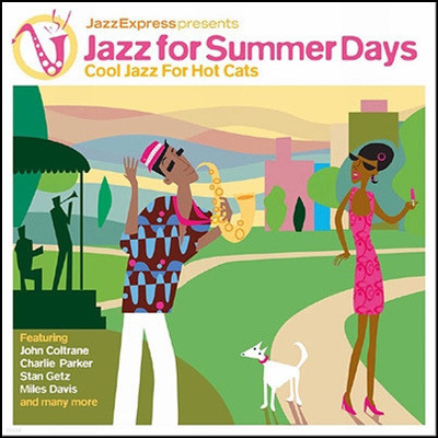 Jazz Express Presents - Jazz For Summer Days