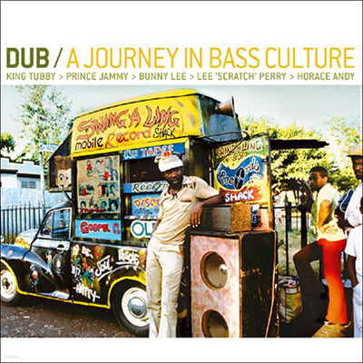 Dub 3 - A Journey In Bass Culture