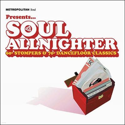Metropolitan Soul Presents - Soul Allnighter