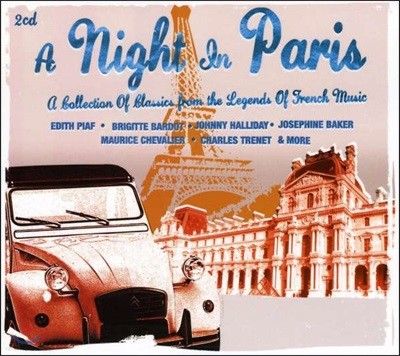 A Night In Paris: A Collection Of Classics From The Legends Of French Music