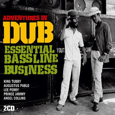 Adventure In Dub: Essential Bassline Business