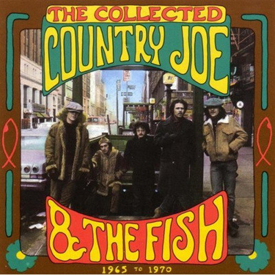 Country Joe & The Fish - The Collected(1965-1970)