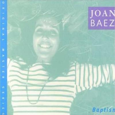 Joan Baez - Baptism